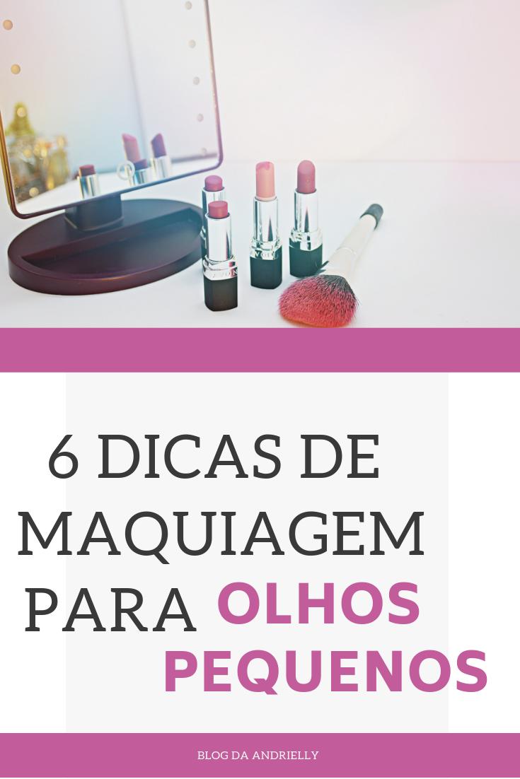 DICAS DE MAQUIAGEM OLHO PEQUENO