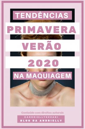 tendencia de maquiagem primavera verão 2020