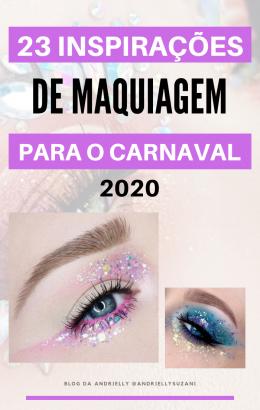 maquiagem carnaval 2020