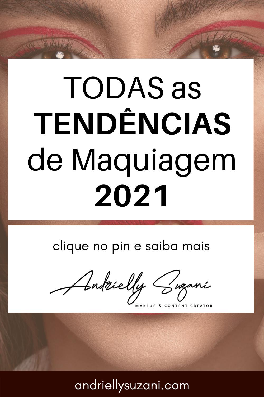 maquiagem 2021