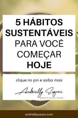 hábitos sustentáveis para o dia a dia