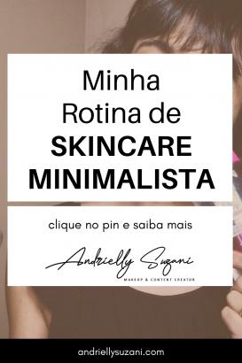 rotina de cuidados com a pele minimalista